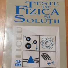Teste de fizica si solutii de Gabriela Cone