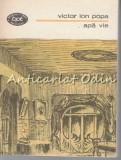 Apa Vie. Teatru II - Victor Ion Popa