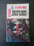 A. E. VAN VOGT - ODISEEA NAVEI SPACE BEAGLE