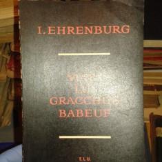 VIATA LUI GRACCHUS BABEUF-I.EHRENBURG