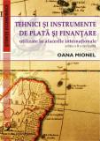 Cumpara ieftin Tehnici si instrumente de plata si finantare utilizate in afacerile internationale, ed. II
