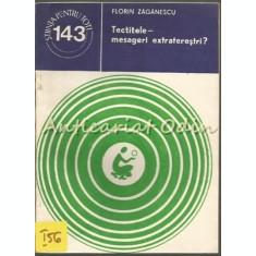 Tectitele - Mesageri Extraterestri? - Florin Zaganescu