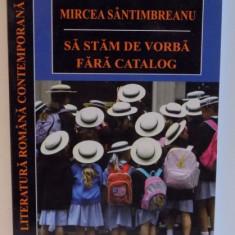 SA STAM DE VORBA FARA CATALOG, 2013