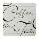 Suport pahar - Coffee.. a.. Tea. | Price & Kensington