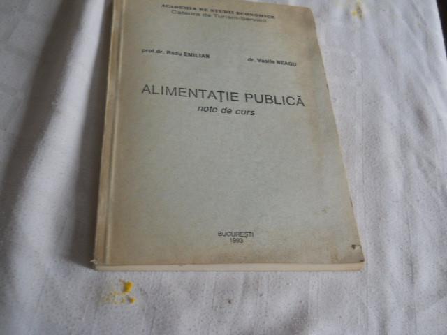 Alimentatie publica- note de curs Radu Emilian, Vasile Neagu, ASE Bucuresti 1993