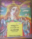 MIRELLA CU VOCEA DE AUR * GLORIOSII - ELVIRA BOGDAN ( Iustratii I. Panaitescu)