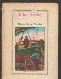 C8302 PILOTUL DE PE DUNARE DE JULES VERNE, VOL. 36
