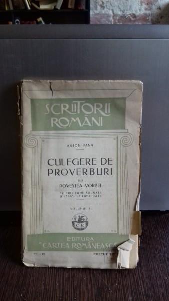 CULEGERE DE PROVERBURI SAU POVESTEA VORBEI - ANTON PANN VOLUMUL 2