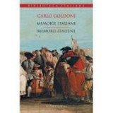 Memorie italiane. Memorii italiene - Carlo Goldoni, Humanitas