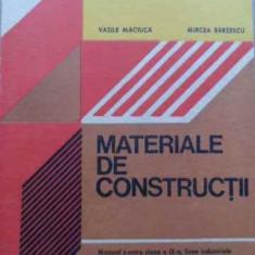 Materiale De Constructii - Vasile Maciuca, Mircea Barzescu ,521445