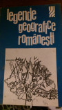 Legende geografice romanesti  1974