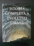 CHRIS STRINGER, PETER ANDREWS - ISTORIA COMPLETA A EVOLUTIEI UMANE
