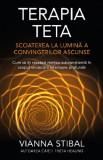 Terapia Teta | Vianna Stibal, Adevar Divin