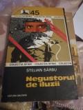 NEGUSTORUL DE ILUZII DE STELIAN SARBU