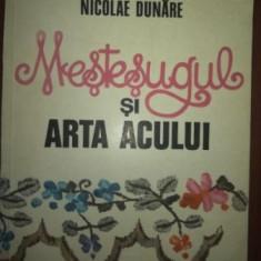 Mestesugul si arta acului- Nicolae Dunare