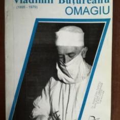 Omagiu Profesor Dr. Vladimir Butureanu