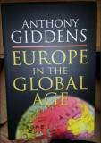 Europe in the global age / Anthony Giddens