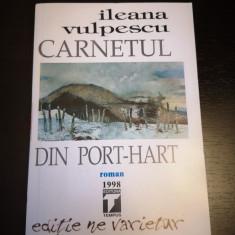 Carnetul din Port-Hart - Ileana Vulpescu, Tempus, 1998, 475 p
