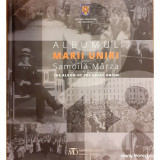 Albumul Marii Uniri / The album of the Great Union