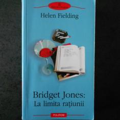 HELEN FIELDING - BRIDGET JONES: LA LIMITA RATIUNII (Biblioteca Polirom)