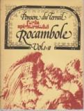 Rocambole, Funia spanzuratului, vol. I si II