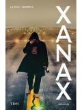 Xanax | Liviu Iancu