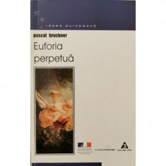 Euforia perpetua - Pascal Bruckner
