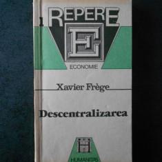 XAVIER FREGE - DESCENTRALIZAREA