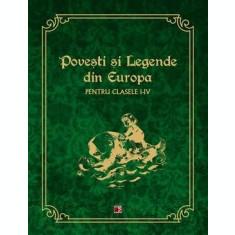 Povesti și legende din Europa pentru clasele I-IV