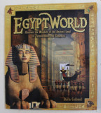 EGYPT WORLD - DISCOVER THE WONDERS OF THE ANCIENT LAND OF TUTANKHAMUN AND CLEOPATRA by STELLA CALDWELL , 2013