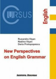 New Perspectives on English Grammar/Ruxandra Visan, Nadina Visan, Daria Protopopescu