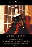 Virginia Zeani - Amintirile mele din vremurile de aur ale operei, Nemira