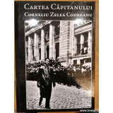 cartea capitanului corneliu zelea codreanu vol. 1