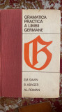GRAMATICA PRACTICA A LIMBII GERMANE .EM.SAVIN,B.ABAGER,AL.ROMAN
