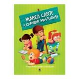 Marea carte a copiilor mofturosi. Povesti pentru evitarea istericalelor -