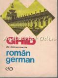 Cumpara ieftin Ghid De Conversatie Roman-German - Ilse Chivaran-Muller, Liane Bidian