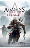 Cumpara ieftin Renegatul. Seria Assassin's Creed. Vol. 5