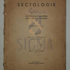 SECTOLOGIE - ISTORICUL SI COMBATEREA SECTELOR DIN ROMANIA, 1943 - PREOT AL . N . CONSTANTINESCU