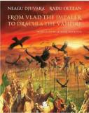 From Vlad the Impaler to Dracula/Neagu Djuvara, Humanitas