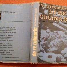 De Re Culinaria - Al. O. Teodoreanu, Alta editura, 1977