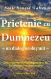 Prietenie cu Dumnezeu. Un dialog neobisnuit/Neale Donald Walsch