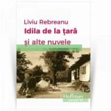 Idila de la tara/Liviu Rebreanu