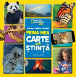 Prima mea carte despre stiinta/National Geographic