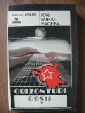 ION MIHAI PACEPA - ORIZONTURI ROSII - 1992