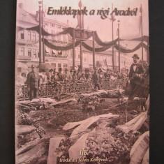 Aradul  (Arad)   vechi  in   imagini.  Albumul  prezinta  389 poze, reproduceri.