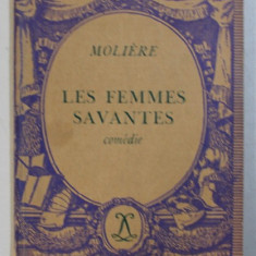 LE FEMMES SAVANTES - comedie par MOLIERE , 1935
