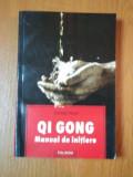 QI GONG. MANUAL DE INITIERE de DANIEL REID 2005