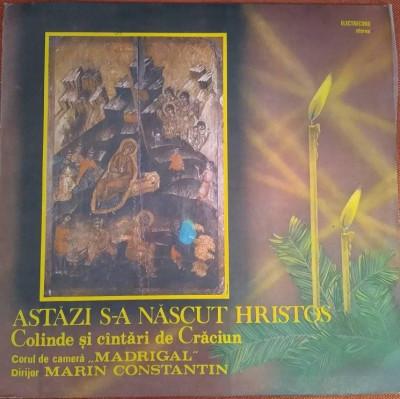 Corul Madrigal - Colinde - Astazi S-a Nascut Hristos/disc vinil/vinyl/pick up foto