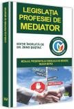 Legislatia profesiei de mediator | Zeno Sustac, Univers Juridic