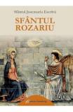 Sfantul Rozariu - Sfantul Josemaria Escriva
